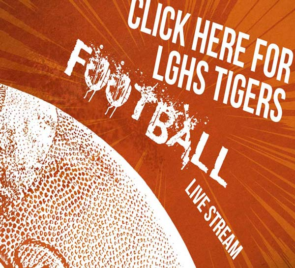 LGHS Tiger Football Live Stream