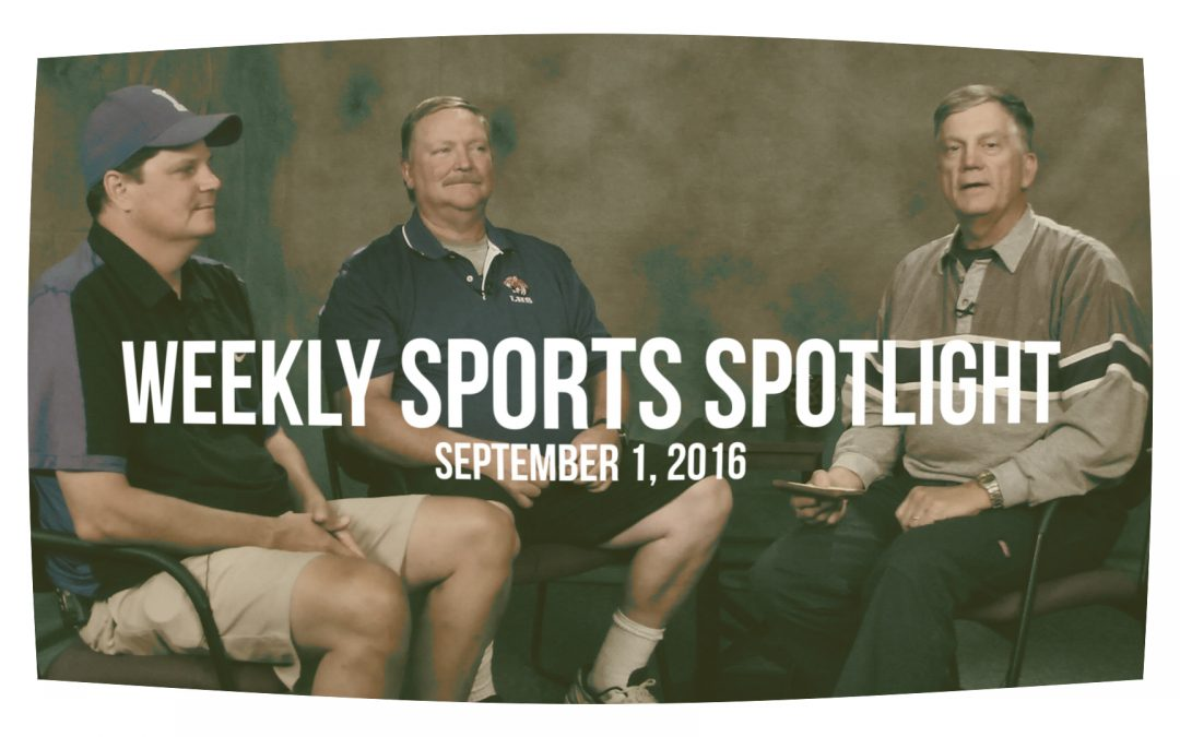Sports Spotlight Episode 1 – 2016 LHS Tigers Football