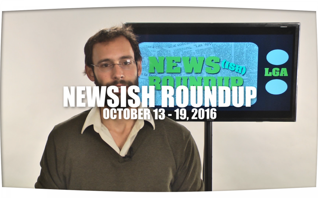 Weekly Newsish Roundup  October 13, 2016