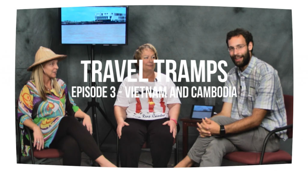 Travel Tramps – Vietnam and Cambodia