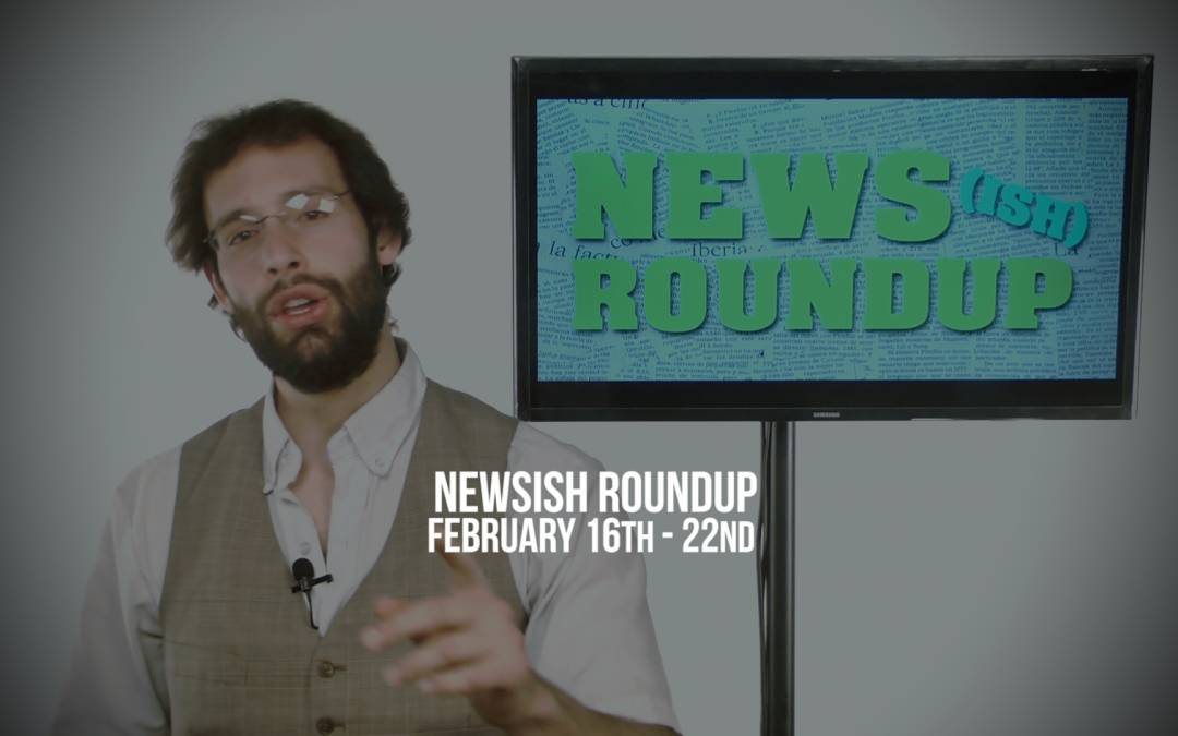 Weekly Newsish Roundup February 16, 2017