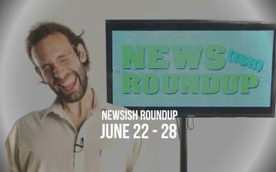 ATTACK OF THE MOSQUITOES – Weekly Newsish Roundup