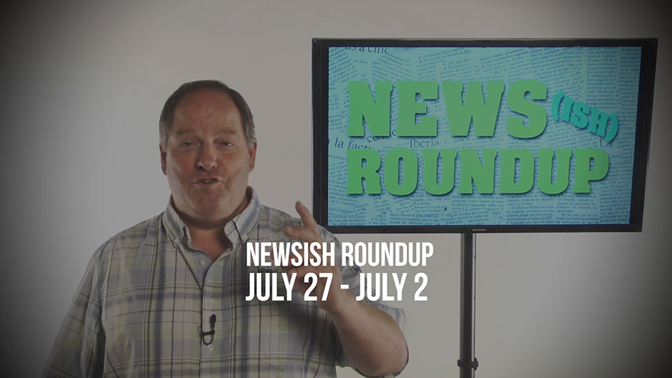 COME HOME WILL – Weekly Newsish Roundup: July 27- August 2, 2017